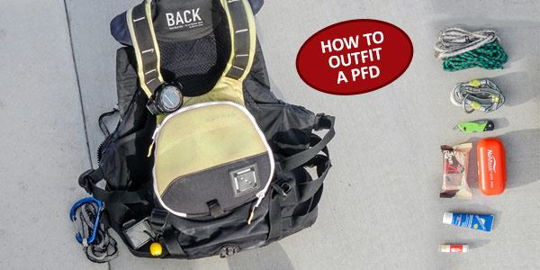 How to Outfit Your PFD